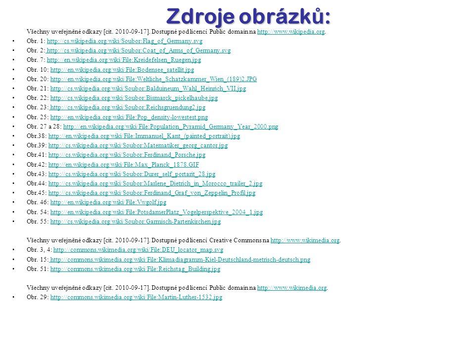 Zdroje obrázků: Všechny uveřejněné odkazy [cit. 2010-09-17]. Dostupné pod licencí Public domain na http://www.wikipedia.org.